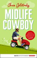 Chris Geletneky: Midlife-Cowboy ★★★★★