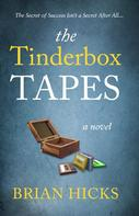 Brian Hicks: The Tinderbox Tapes