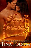 Tina Folsom: Olivers Versuchung (Scanguards Vampire - Buch 7) ★★★★★