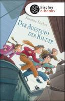 Susanne Fischer: Der Aufstand der Kinder ★★★★★