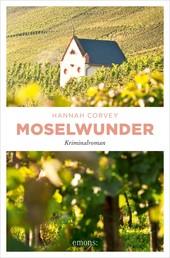 Moselwunder - Kriminalroman