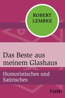 Robert Lembke: Das Beste aus meinem Glashaus ★★★★★
