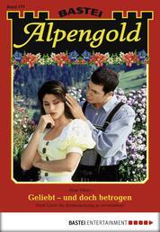 Alpengold - Folge 177 - Geliebt - und doch betrogen