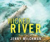 Wicked River (Unabridged)