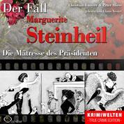 Die Mätresse des Präsidenten - Der Fall Marguerite Steinheil