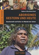 Sabine & Burkhard Koch: Aborigines Gestern und Heute ★★★★