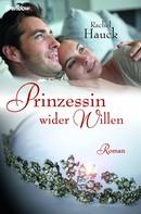 Rachel Hauck: Prinzessin wider Willen ★★★★