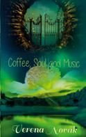 Verena Novak: Coffee, Soul and Music