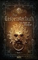 August Apel: Meisterwerke der dunklen Phantastik 10: Gespensterbuch, Band 03 ★★★
