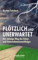 Kirsten Schubert: Plötzlich und unerwartet