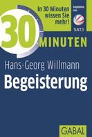 Hans-Georg Willmann: 30 Minuten Begeisterung