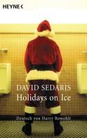 David Sedaris: Holidays on Ice ★★★