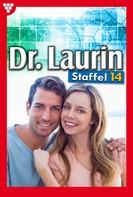 Patricia Vandenberg: Dr. Laurin Staffel 14 – Arztroman