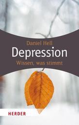 Depression - Wissen, was stimmt