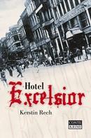 Kerstin Rech: Hotel Excelsior ★★★