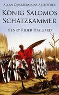 Henry Rider Haggard: Allan Quatermains Abenteuer: König Salomos Schatzkammer ★★★