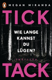 TICK TACK - Wie lange kannst Du lügen? - Thriller