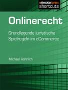 Michael Rohrlich: Onlinerecht ★