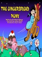 Val Edward Simone: The Gingerbread Pony