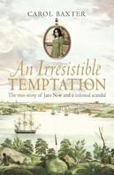 Carol Baxter: An Irresistible Temptation