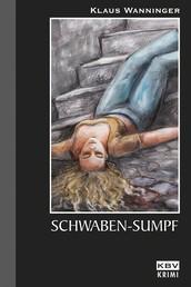 Schwaben-Sumpf - Kommissar Braigs neunter Fall