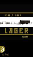Angela Rohr: Lager ★★★★