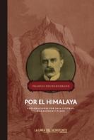 Francis Younghusband: Por el Himalaya