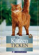 Marlitt Wendt: Wie Katzen ticken ★★★★