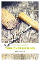 Tödlicher Riesling - Kriminalroman