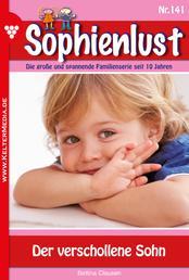 Sophienlust 141 – Familienroman - Der verschollene Sohn
