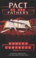 Ramsey Campbell: Pact of the Fathers