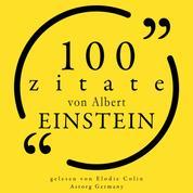100 Zitate von Albert Einstein - Sammlung 100 Zitate