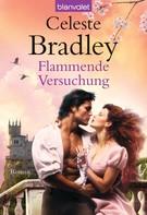 Celeste Bradley: Flammende Versuchung ★★★★