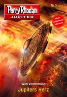 Wim Vandemaan: Jupiter 5: Jupiters Herz ★★★