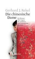 Gerhard J. Rekel: Die chinesische Dame ★★★★