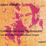 Erinnerungen eines Psychonauten (Originaltonaufnahmen) - Von der Entdeckung entheogener Drogen
