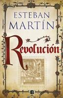Esteban Martín: Revolución