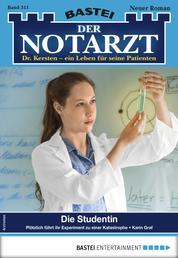 Der Notarzt 311 - Arztroman - Die Studentin