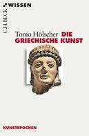 Tonio Hölscher: Die griechische Kunst ★★★★★