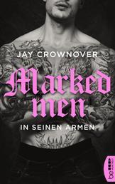 Marked Men: In seinen Armen