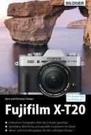 Dr. Christian Sänger: Fujifilm X-T20