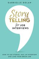 Gabrielle Dolan: Storytelling for Job Interviews