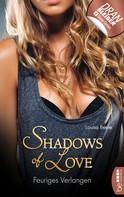 Louisa Beele: Feuriges Verlangen - Shadows of Love ★★★★