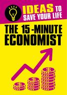 Anne Rooney: The 15-Minute Economist