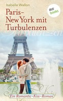 Isabelle Wallon: Paris-New York mit Turbulenzen ★★★