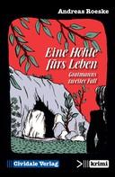 Andreas Roeske: Eine Höhle fürs Leben