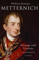 Wolfram Siemann: Metternich ★★★★