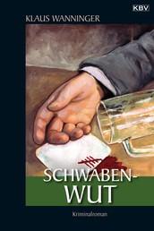 Schwaben-Wut - Kommissar Braigs dritter Fall