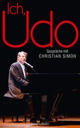 Ich, Udo - Gespräche mit Christian Simon
