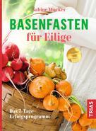 Sabine Wacker: Basenfasten für Eilige ★★★★